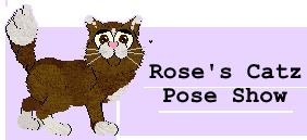Rose's EBW Catz Pose Show